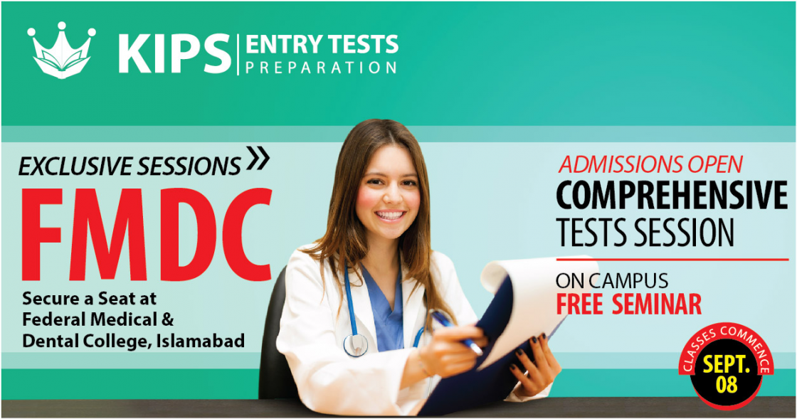 KIPS Academy All Branches Offer the Entry Test Preparations GIKI FAST NUST NTS NAT TesT PU AGHA KHAN Fee Admission Procedure Accommodations